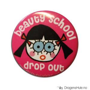 Bilde av Button 37mm: Beauty school drop out